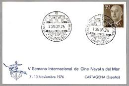 SEMANA INTERNACIONAL DE CINE NAVAL. Cartagena, Murcia, 1976 - Cinema