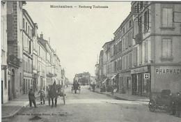 Tarn Et Garonne : Montauban, Faubourg Toulousain - Montauban