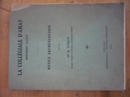 La Collégiale D'Amay - Notice Archéologique - Dr B. WIBIN - Cultuur