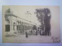 TUNIS  :  Plca De La  KASBA   1902   XXX - Tunisie