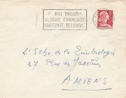 """OMECA """" MAI 1958 ALGERIE FRANÇAISE FRATERNITÉ RETROUVÉE """" CàD """" PHILIPPEVILLE 7/10/59 CONSTANTINE """" MULLER LETTRE - Algeria (1924-1962)"""