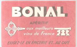 Buvard BONAL Apéritif Aux Meilleurs Vins De France - Liqueur & Bière
