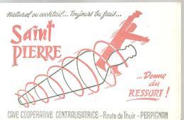 Buvard Saint Pierre Donne Du Ressort !  Cave Coopérative Centralisatrice Route De Thuir à Perpignan - Liqueur & Bière