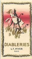 - Ref CH374- Parfumerie -carte Parfumée 9cms X 5cms -parfum Diableries - Diable  -lt Piver Paris - Carte Bon Etat - - Cartes Parfumées