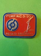 SPORT INVERNALI SPILLE  1° Campionato Nazionale Sci ACI Polsa Di Brentonico 1973 - Italia