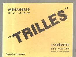 Buvard Ménagères Exigez TRILLES L'Apérif Des Familles 61, Route De Thuir à Perpignan - Schnaps & Bier