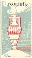 - Ref CH365- Parfumerie -carte Parfumée -9cms X 5cms -parfum Pompeia - Lt Piver Paris - Carte Bon Etat - - Cartes Parfumées