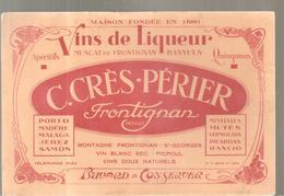Buvard Vins De Liqueur Muscat De Frontignan C. CRES-PERIER Frontignan - Liqueur & Bière