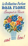 - Ref CH359- Parfumerie -carte Parfumée -8,5cms X 5cms -parfum La Brillantine Parfum Roja Flore -bouquet De Fleurs - Cartes Parfumées