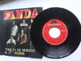 I Panda  -  Voglia Di Morire   E   Tardi.   Polydor    Anno 1977.  Perfetto - Disco, Pop
