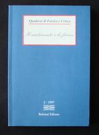QUADERNI DI ESTETICA E CRITICA IL SENTIMENTO E LE FORME 2 1997 BULZONI ED 1998 - Libri, Riviste, Fumetti