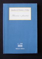 QUADERNI DI ESTETICA E CRITICA ILLUSIONE E FINZIONE  3 1998 BULZONI ED 1999 - Libri, Riviste, Fumetti