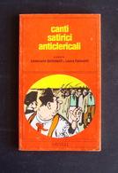 SETTIMELLI FALAVOLTI CANTI SATIRICI ANTICLERICALI  SAVELLI ROMA 1975 - Libri, Riviste, Fumetti