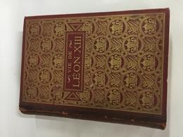 LA VIE DE LEON XIII  De1887 - Libri, Riviste, Fumetti