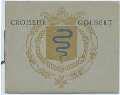 LIVRE D'OR DU CROISEUR COLBERT - Books, Magazines, Comics