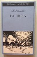 Gabriel Chevallier La Paura Adelphi Edizioni Milano 2011 - Libri, Riviste, Fumetti