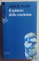 John R Searle Il Mistero Della Coscienza Raffaello Cortina Ed Milano 1998 - Libri, Riviste, Fumetti