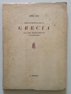 Mario Vitti Orientamento Della Grecia Risorgimento Letterario Il Presente 1955 - Libri, Riviste, Fumetti
