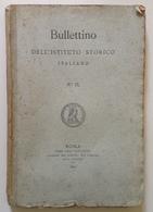 Bullettino Dell'Istituto Storico Italiano N 2 Roma 1892 - Libri, Riviste, Fumetti
