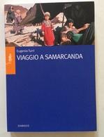 Eugenio Turri Viaggio A Samarcanda Diabasis Edizioni Reggio Emilia 2004 - Libri, Riviste, Fumetti