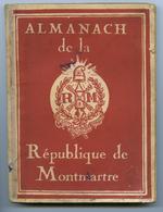 ALMANACH 1931 DE LA REPUBLIQUE DE MONTMARTRE - Livres, BD, Revues