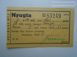 D162673   Hungary    Frais D'inscription Scolaire - Nyugta  7.50P  Budapest  1939 - Factures & Documents Commerciaux