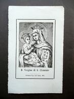 Santino Beata Vergine Di S. Clemente Tip. Immacolata Concezione Modena 1871 - Altre Collezioni