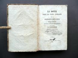 La Donna Intenta Alla Propria Conservazione Cattaneo Martinelli Milano 1845 Raro - Libri, Riviste, Fumetti