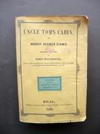 Uncle Tom's Cabin Harriet Beecher Stowe Millhouse Milan 1853 Note Italiano - Libri, Riviste, Fumetti