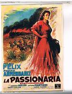 PUBLICITE   AFFICHES  SUR   CARTE  LA  PASSIONARIA   MARIA  FELIX  CPM  TBE PU11 - Publicité