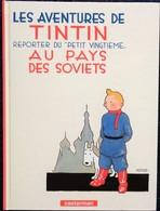 Hergé -TINTIN -  TINTIN Au Pays Des Soviets- Casterman - ( 1999 ) . - Tintin