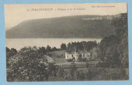 1671  CPA  JURA-TOURISTE  -  Château Et Lac De Chalain  +++++ - Other Municipalities