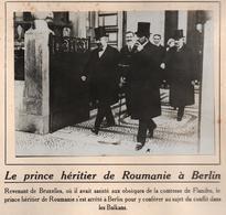 PRINCE HERITIER ROUMANIE A BERLIN CONFLIT BALKANS PHOTO PRESSE FICHE ???? VERS 1910 ?? - Célébrités
