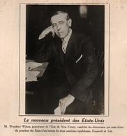 NOUVEAU PRESIDENT DES ETATS UNIS USA W. WILSON PHOTO PRESSE FICHE ???? VERS 1910 ?? - Célébrités