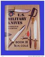 "CD ""U.S Military Knives Bayonets & Machetes"" Tome III - Armes Blanches"