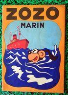 * ZOZO  MARIN * Texte Et Dessins De FRANCHI (S.D..1939) - Livres, BD, Revues