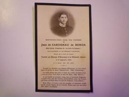 FAIRE-PART De Décès De  Jean De CARDENAU De BORDA  Sous-Lieutenant Au 144è Rgt D'Infanterie   1914   - Esquela
