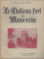 MONOGRAPHIE < La BIGORRE DANS L'HISTOIRE * LE CHATEAU FORT DE MAUVEZIN * Par SEVERIN DUBARRY - Midi-Pyrénées