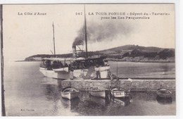"""Var - La Tour Fondue - Départ Du """"Tartarin"""" Pour Les Iles Porquerolles - Autres Communes"""