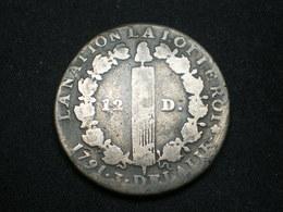 RECHERCHEE 12 DENIER LOUIS XVI 1791 A   Lot-sctn°13 - 1789-1795 Monnaies Constitutionnelles