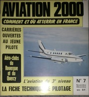 Revue Aviation 2000 N°7 1972 Aéro-clubs Du Rouergue Et Du Quercy - Piper Arrow II - Médecins Du Ciel - 747 S'écrase Orly - Aviación