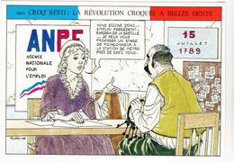 PRUDHOMME  David - Humour Revolution Française ANPE Agence Emploi - CPM 10.5x15 TBE 1989 Neuve - Künstlerkarten