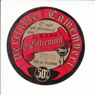 Etiquette De Fromage Camembert - Entremont - Ille Et Vilaine. - Fromage
