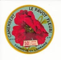 Etiquette De Fromage Camembert - Le Pavot Fleuri - Meurthe Et Moselle. - Fromage