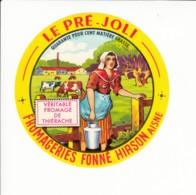 Etiquette De Fromage - Le Pré Joli - Fonné - Hirson - Aisne. - Fromage