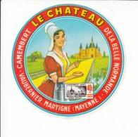 Etiquette De Fromage Camembert - Le Chateau - Vaubernier - Martigné - Mayenne. - Fromage