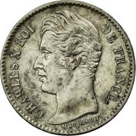 Monnaie, France, Charles X, 1/4 Franc, 1830, Paris, TTB+, Argent, Gadoury:402 - France