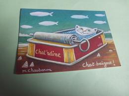 BELLE ILLUSTRATION HUMORISTIQUE ....CHAT'RDINE ...SIGNE M.CHAUBARON - Künstlerkarten