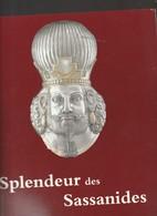 SPLENDEUR DES SASSANIDES - Art