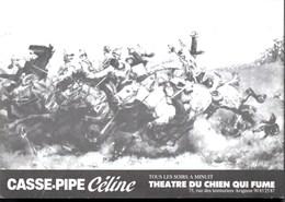*CASSE-PIPE Céline** Spectacle Au Théâtre Du Jarnisy à AVIGNON  TBE - Ecrivains